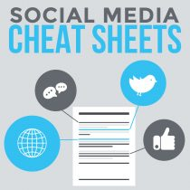 Social Media Cheat Sheets
